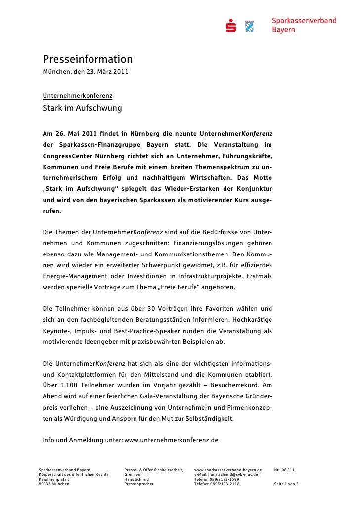 Presseinformation  München, den 23. März 2011  Unternehmerkonferenz  Stark im Aufschwung  Am 26. Mai 2011 findet in Nürnbe...
