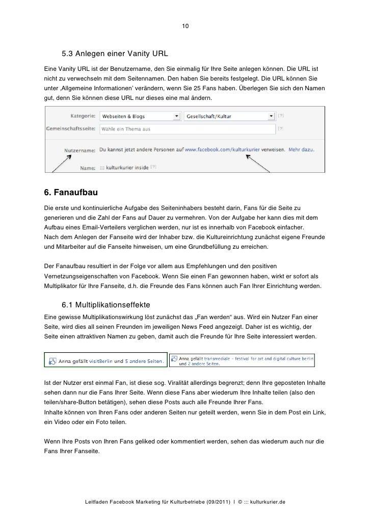 10      5.3 Anlegen einer Vanity URLEine Vanity URL ist der Benutzername, den Sie einmalig für Ihre Seite anlegen können. ...