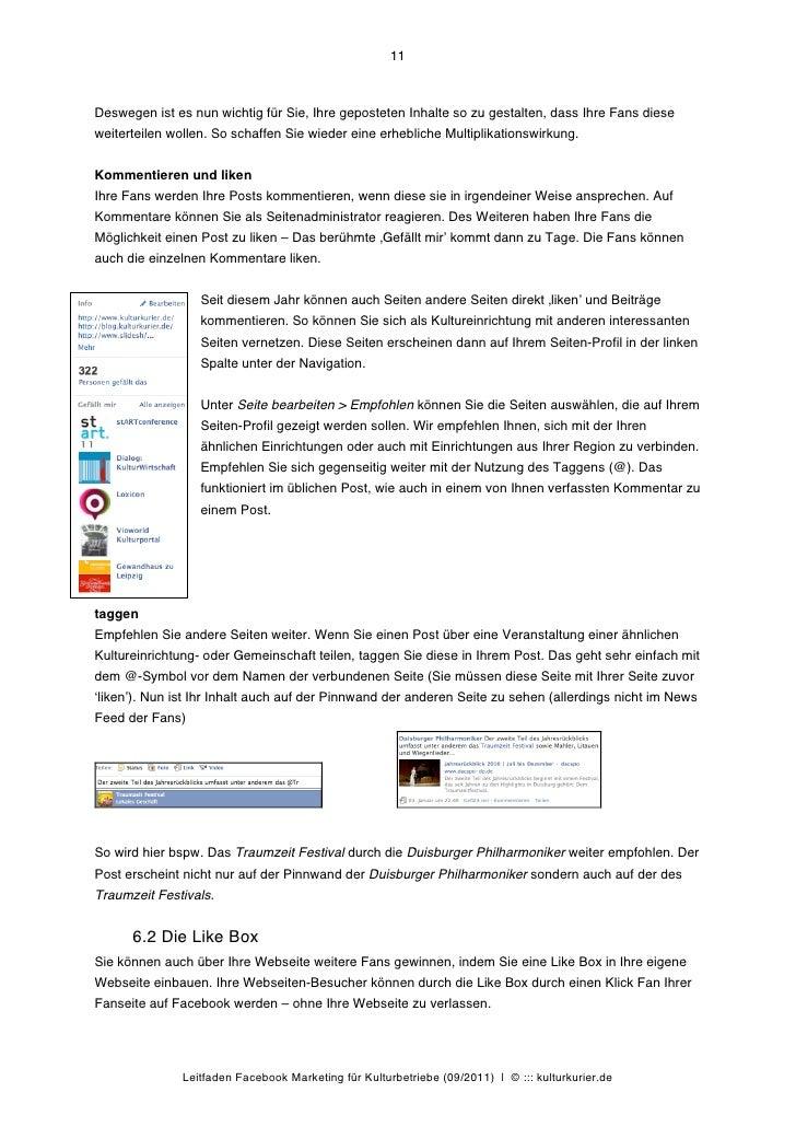 11Deswegen ist es nun wichtig für Sie, Ihre geposteten Inhalte so zu gestalten, dass Ihre Fans dieseweiterteilen wollen. S...
