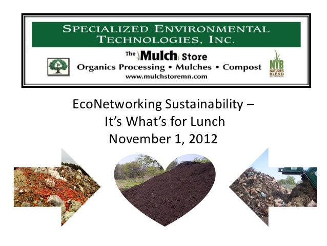 EcoNetworking Sustainability –    It's What's for Lunch     November 1, 2012