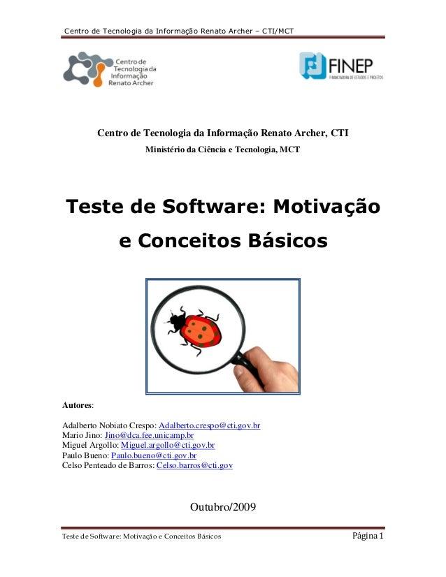 Centro de Tecnologia da Informação Renato Archer – CTI/MCT  Centro de Tecnologia da Informação Renato Archer, CTI  Ministé...