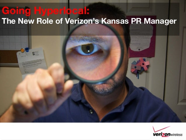 Going Hyperlocal: The New Role of Verizon's Kansas PR Manager