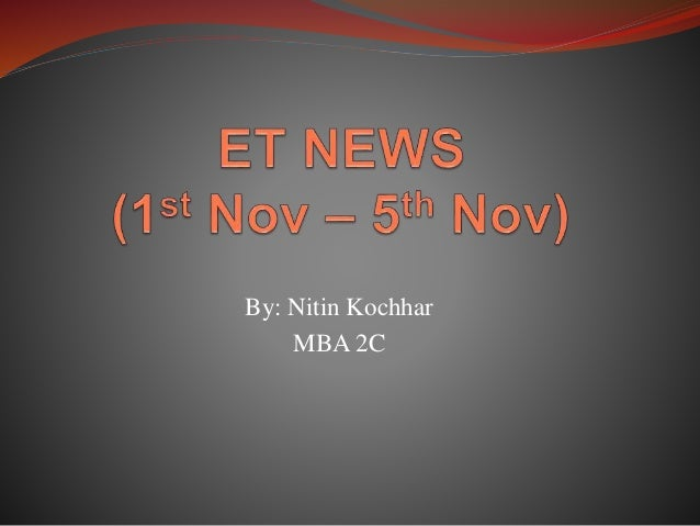 By: Nitin Kochhar MBA 2C