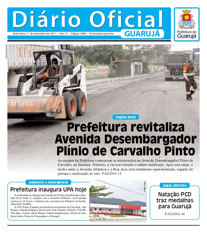 Diário Oficial                      Sexta-feira, 11 de novembro de 2011 • Ano 11 • Edição: 2400 • Distribuição gratuita   ...