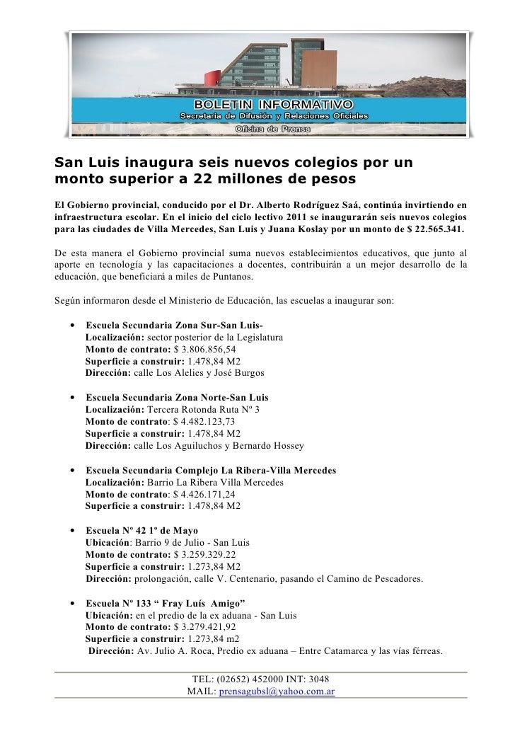 San Luis inaugura seis nuevos colegios por unmonto superior a 22 millones de pesosEl Gobierno provincial, conducido por el...