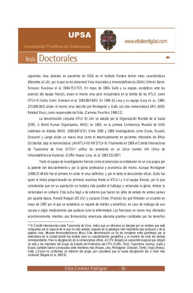 Silvia Giménez Rodríguez - 38 - siguientes virus aislados en pacientes de SIDA en el Instituto Pasteur tenían otras caract...