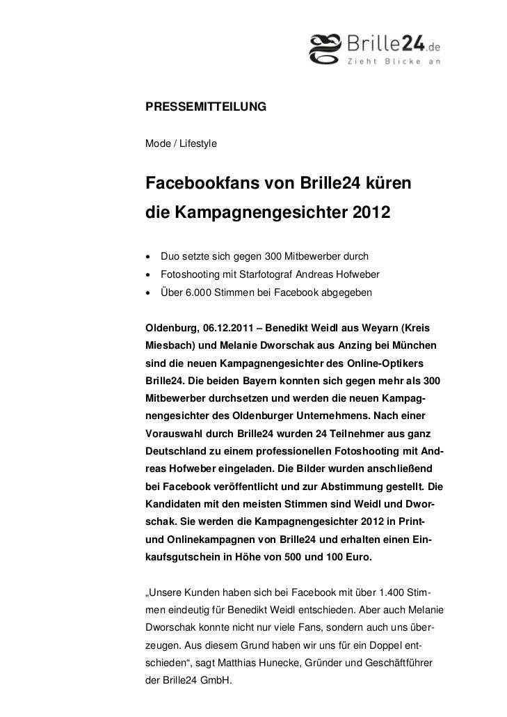 PRESSEMITTEILUNGMode / LifestyleFacebookfans von Brille24 kürendie Kampagnengesichter 2012•   Duo setzte sich gegen 300 Mi...