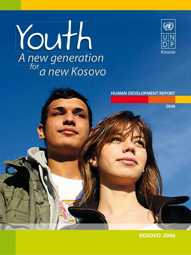 YouthA new generation                                       Kosovo  for      a new Kosovo                     HUMAN DEVELO...