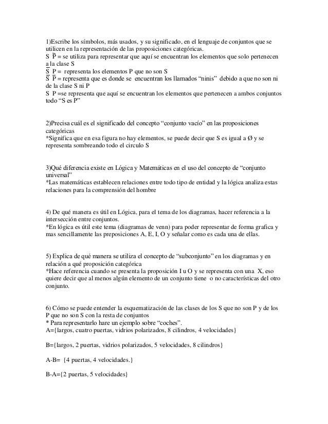 1)Escribe los símbolos, más usados, y su significado, en el lenguaje de conjuntos que seutilicen en la representación de l...