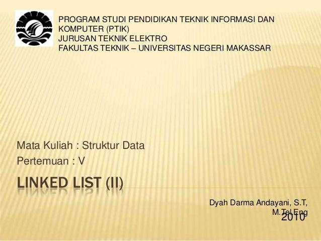 PROGRAM STUDI PENDIDIKAN TEKNIK INFORMASI DAN        KOMPUTER (PTIK)        JURUSAN TEKNIK ELEKTRO        FAKULTAS TEKNIK ...