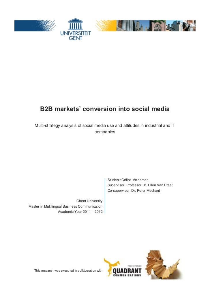 B2B markets' conversion into social media   Multi-strategy analysis of social media use and attitudes in industrial and IT...