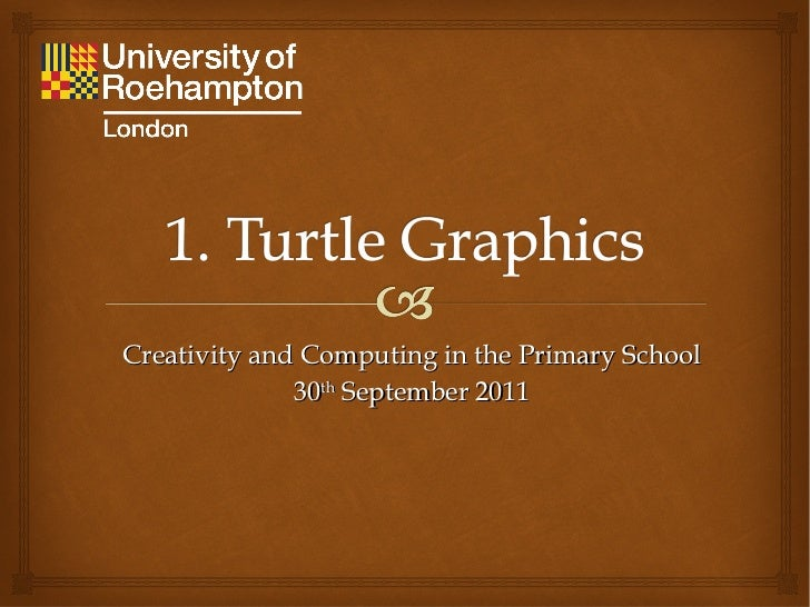 Creativity and Computing in the Primary School 30 th  September 2011