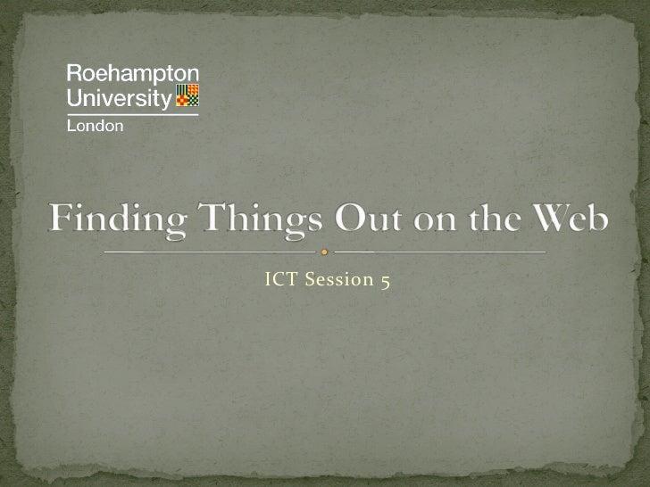 ICT Session 5