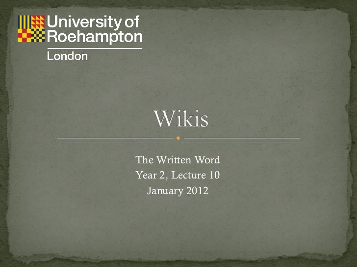 The Written Word Year 2,  Lecture 10 January 2012