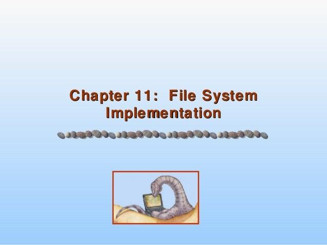 Chapter 11: File SystemChapter 11: File System ImplementationImplementation