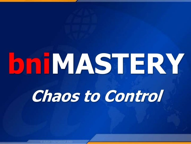 bniMASTERY Chaos to Control