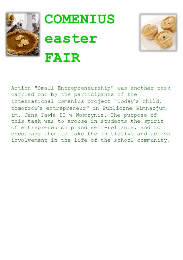 """COMENIUS easter FAIR Action """"Small Entrepreneurship"""" was another task carried out by the participants of the international..."""