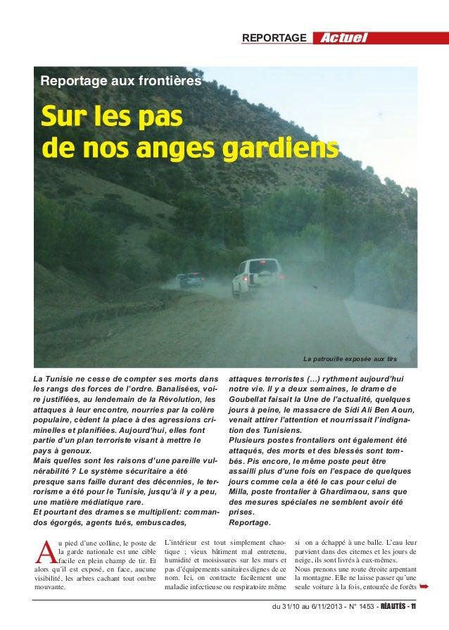REPORTAGE  Actuel  Reportage aux frontières  Sur les pas de nos anges gardiens  La patrouille exposée aux tirs  La Tunisie...