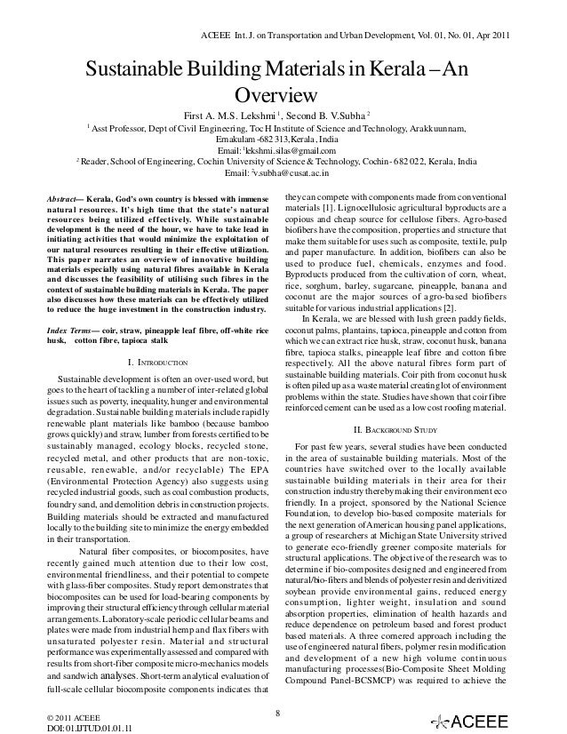 ACEEE Int. J. on Transportation and Urban Development, Vol. 01, No. 01, Apr 2011  Sustainable Building Materials in Kerala...