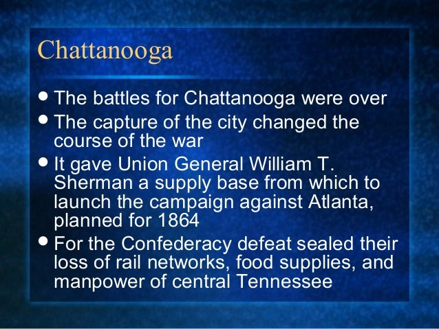11. battle of chattanooga