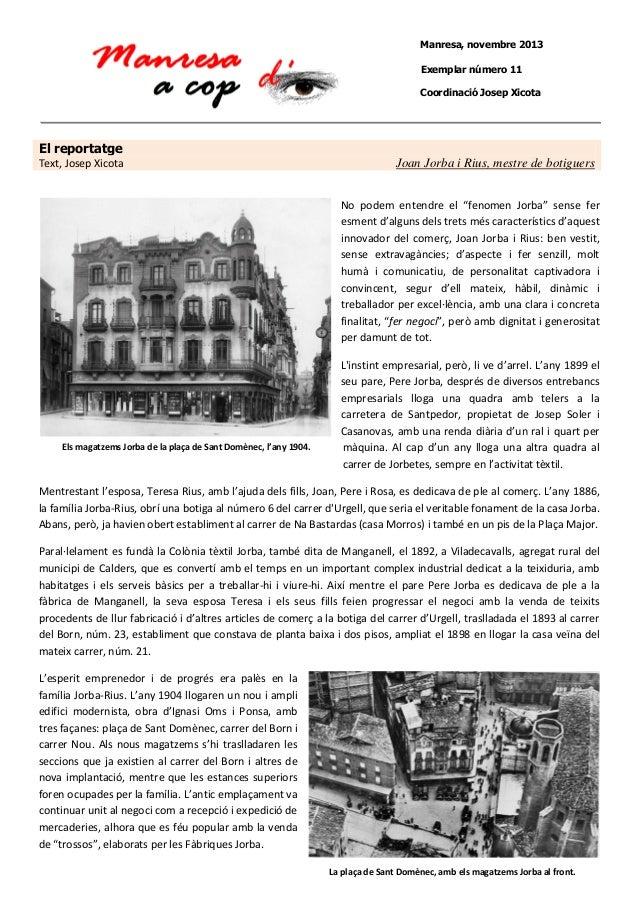 Manresa, novembre 2013 Exemplar número 11 Coordinació Josep Xicota  El reportatge Text, Josep Xicota  Joan Jorba i Rius, m...