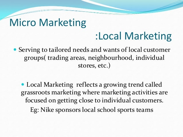 what is micromarketing Macromarketing is often considered alongside of micromarketing, which is the study of how businesses decide on what to manufacture or create, how they market their products and how much they will charge for them as a marketing strategy, micromarketing focuses on a small group of highly targeted consumers and requires a narrowly defined audience that is selected by using specific identifying characteristics (such as zip code or job title) to customize campaigns for that specific segment.