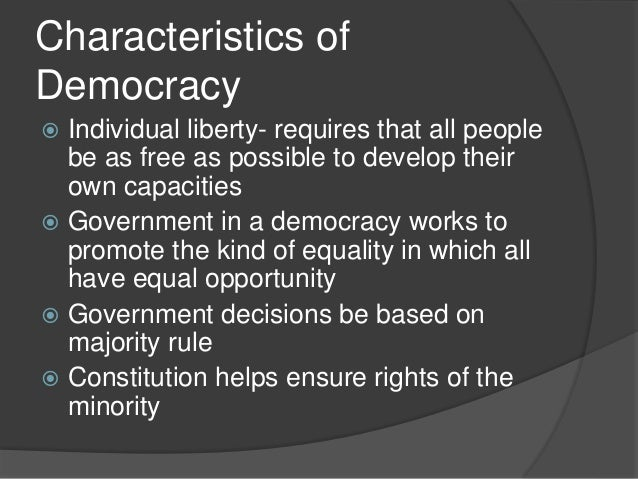 What Are the Characteristics That Make a Government a True Democracy?