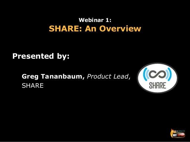 """11.13.14 Slides, """"SHARE: An Overview"""" Slide 2"""