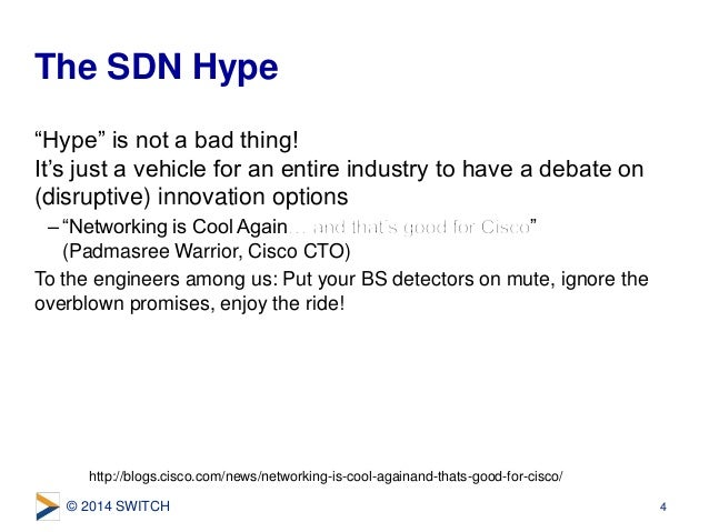 """© 2014 SWITCH """"Hype"""" is not a bad thing! It's just a vehicle for an entire industry to have a debate on (disruptive) innov..."""