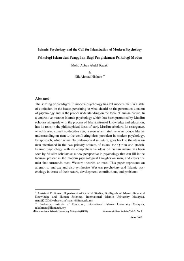 International Islamic University Malaysia (IIUM) Journal of Islam in Asia, Vol. 9, No. 1 June 2012 Islamic Psychology and ...