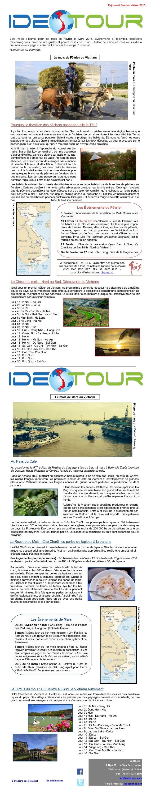 Voici notre e-journal pour les mois de Février et Mars 2015. Événements et festivités, conditions météorologiques, profil ...