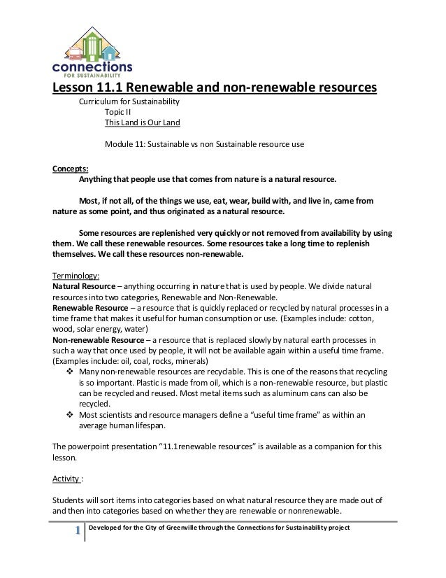 1 Developed for the City of Greenville through the Connections for Sustainability project Lesson 11.1 Renewable and non-re...