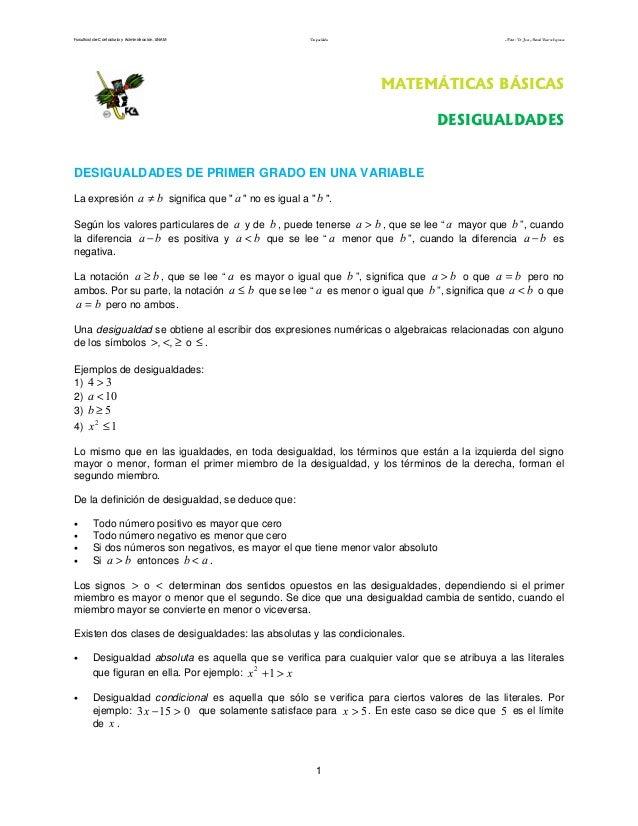Facultad de Contaduría y Administración. UNAM Desigualdades Autor: Dr. José Manuel Becerra Espinosa 1 MATEMÁTICAS BÁSICAS ...