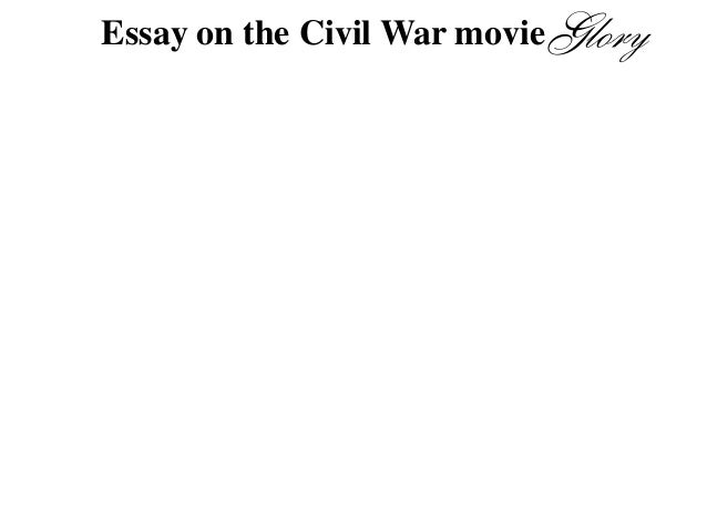 thesis statement for the movie glory You need a good thesis statement for your essay but are having trouble the film uses the romance between formulating a thesis was written by andrea.