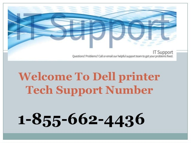 Welcome To Dell printer Tech Support Number 1-855-662-4436