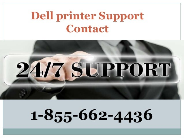 Dell printer Support Contact 1-855-662-4436