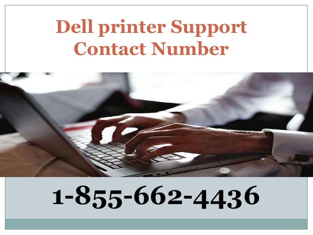 Dell printer Support Contact Number 1-855-662-4436
