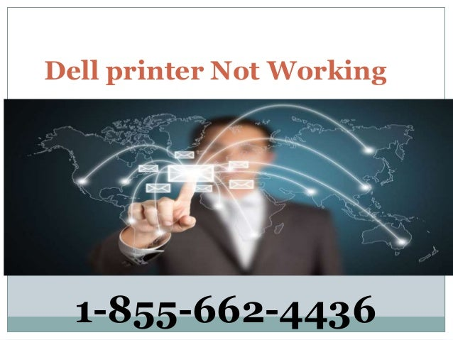 Dell printer Not Working 1-855-662-4436