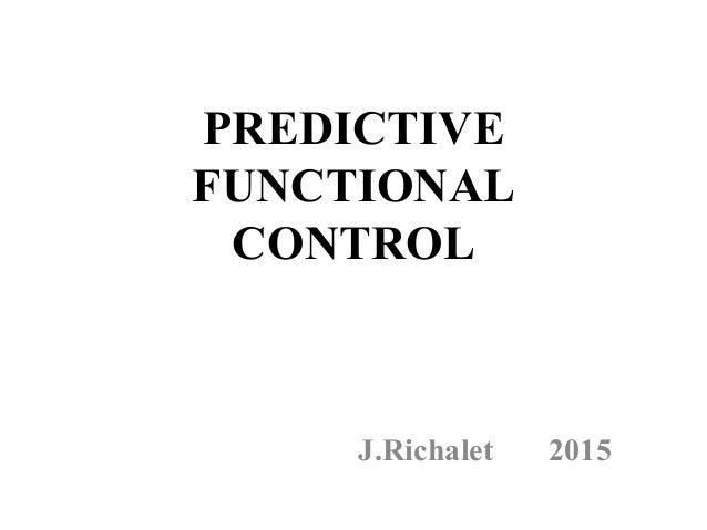 PREDICTIVE FUNCTIONAL CONTROL                                             J.Ri...