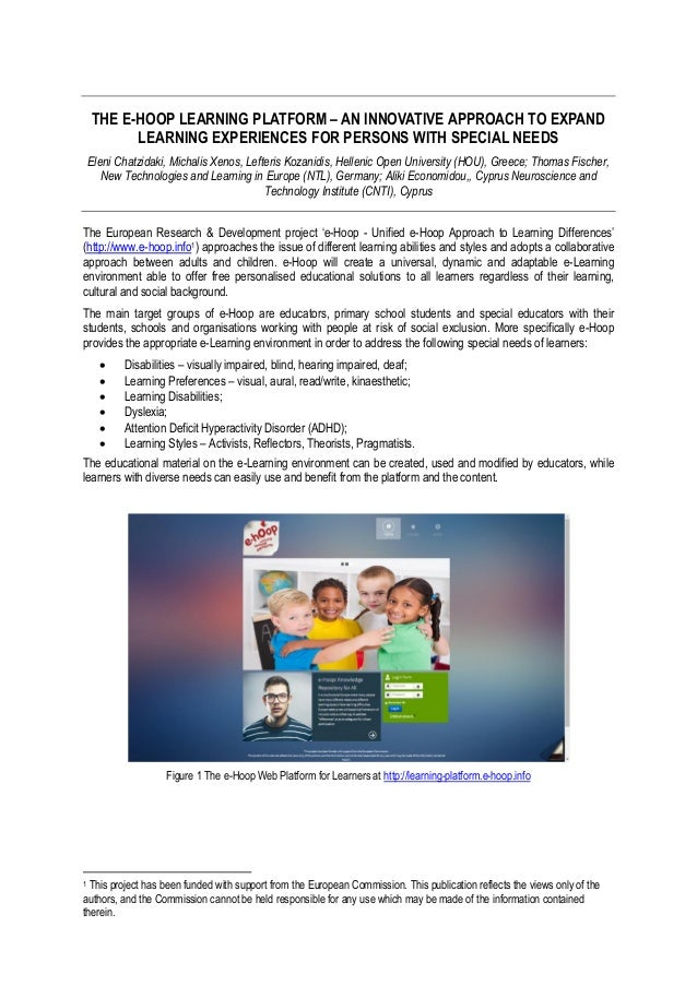 THE E-HOOP LEARNING PLATFORM – AN INNOVATIVE APPROACH TO EXPAND LEARNING EXPERIENCES FOR PERSONS WITH SPECIAL NEEDS Eleni ...