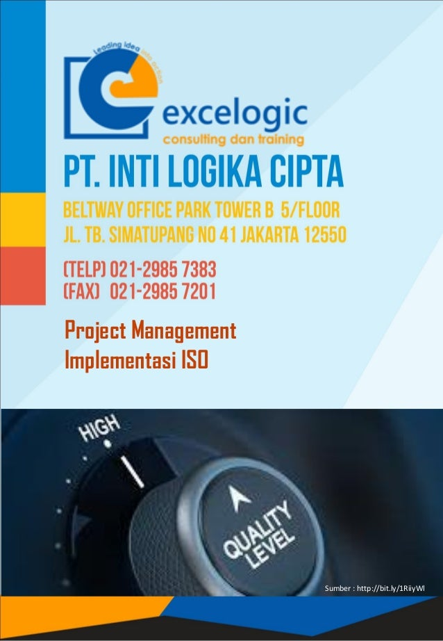 Project Management Implementasi ISO Sumber : http://bit.ly/1RiiyWl