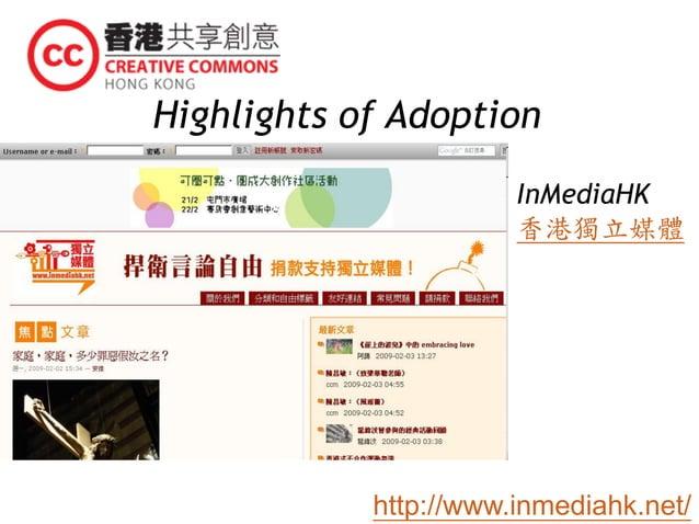 Highlights of Adoption InMediaHK 香港獨立媒體 http://www.inmediahk.net/