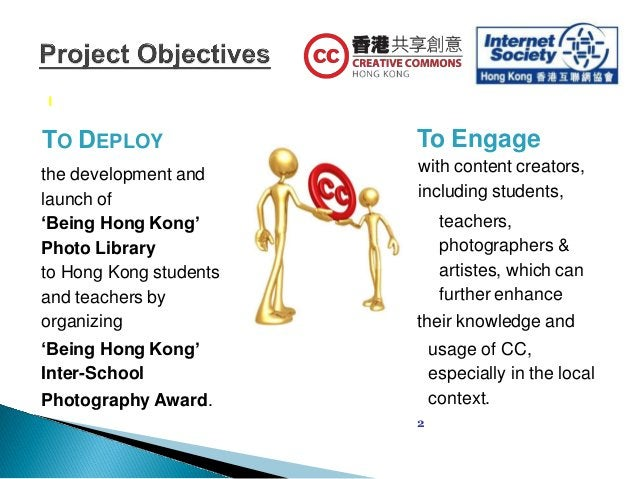 TO DEPLOY the development and launch of 'Being Hong Kong' Photo Library to Hong Kong students and teachers by organizing '...