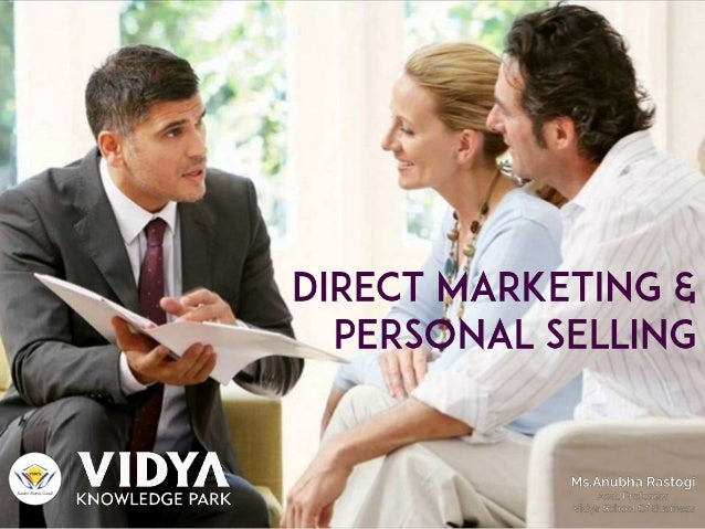 Product promotion strategies - Promotion and Selling |Personal Selling