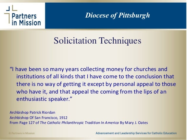"""Solicitation Techniques """"I have been so many years collecting money for churches and institutions of all kinds that I have..."""
