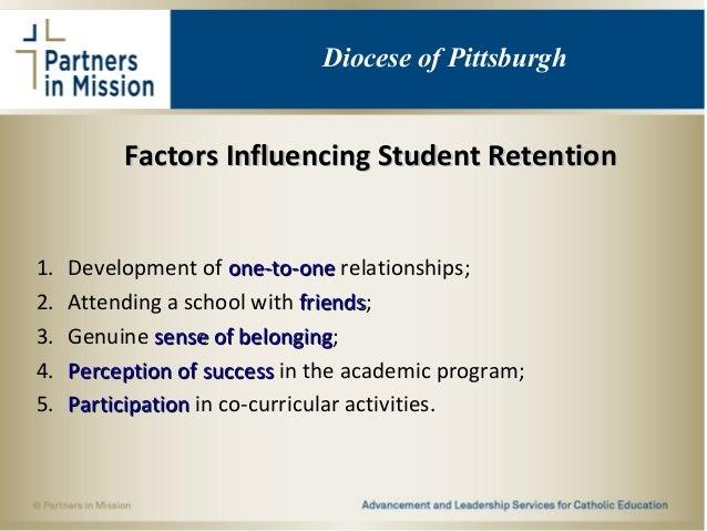 Factors Influencing Student RetentionFactors Influencing Student Retention 1. Development of one-to-oneone-to-one relation...