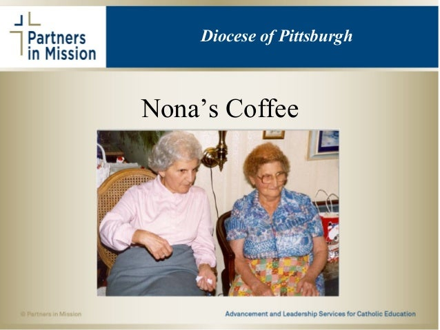 Nona's Coffee aaa Diocese of Pittsburgh
