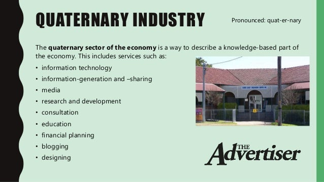 11.1.2 Types of businesses - Industry sectors Quaternary Consumer Examples