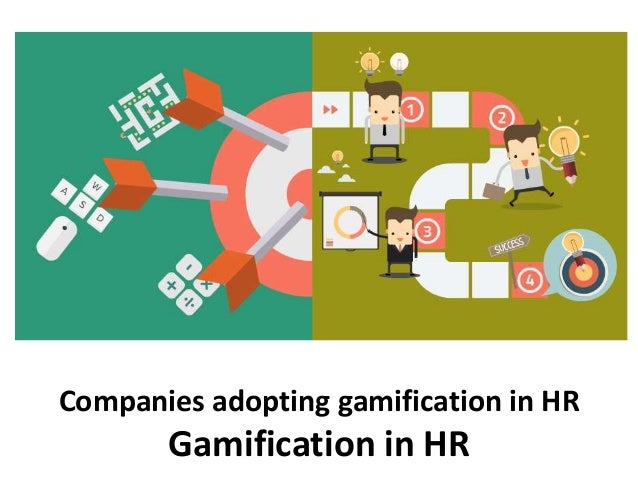 Companies adopting gamification in HR Gamification in HR