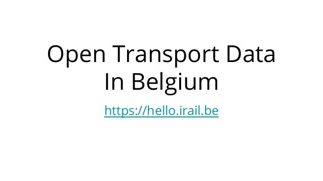 Open Transport Data In Belgium https://hello.irail.be